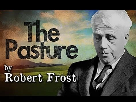 The Pasture by Robert Frost - Poetry Reading - YouTube